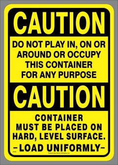 DO NOT PLAY, OCCUPY,LOAD UNIFORMLY double OSHA style CAUTION adhesive-backed decal