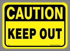 Caution Keep Out Sticker