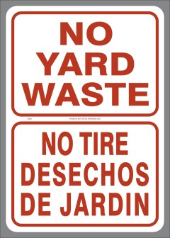 Bi-lingual vinyl No Yard Waste label