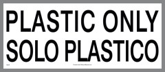 Bilingual Plastic Only Container Sticker