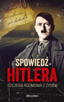 """""""Spowiedź z Hitlerem. Szczera rozmowa z Żydem"""". Będzie hit?"""