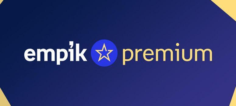 Empik Premium – co to jest, ile kosztuje? [RECENZJA]
