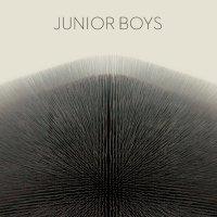 Junior-Boys-Its-All-True