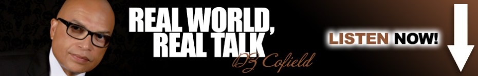Real World, Real Talk Podcast with DZ Cofield