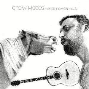 """Album cover for Crow Moses' """"Horse Heaven Hills."""""""