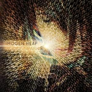 20140504083814!Imogen_Heap_-_Sparks