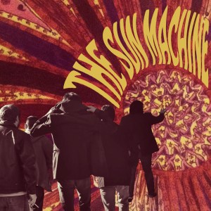 The Sun Machine Album Art