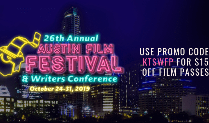"""A flyer for the 26th Annual Austin Film Festival and Writers Conference. It is violet colored with the Austin skyline in the background. The text says,"""" 26th Annual Austin Film Festival and Writers Conference. October 24-31, 2019. Use promo code K-T-S-W-F-P for $15 off film passes."""""""