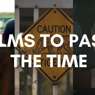 """a combination of screenshots from films with the text """"Films to pass the time"""" on top"""