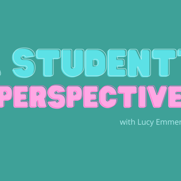 teal back ground with blue and pink lettering saying a students perspective