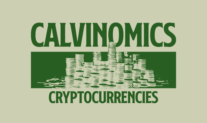 green text on green background saying calvinomics cryptocurrencies with graphic of stacks of coins