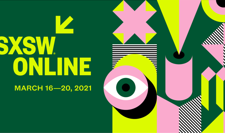 """Green, yellow, and pink graphic including digital shapes and an image of an eye, reading """"SXSW Online: March 16-20."""""""