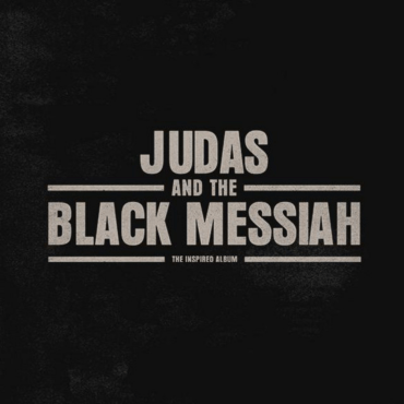"""Image of the """"Judas"""" album cover, a black background with the text """"Judas and The Black Messiah: The Inspired Album"""" over it."""