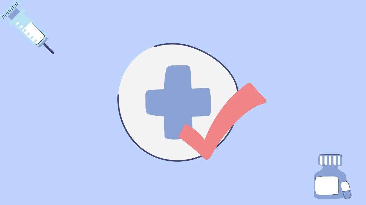 Light blue background with a medical plus and a red check mark in a circle. A medical syringe in the top left corner and the bottom right corner has a medicine bottle with a pill outside of it.