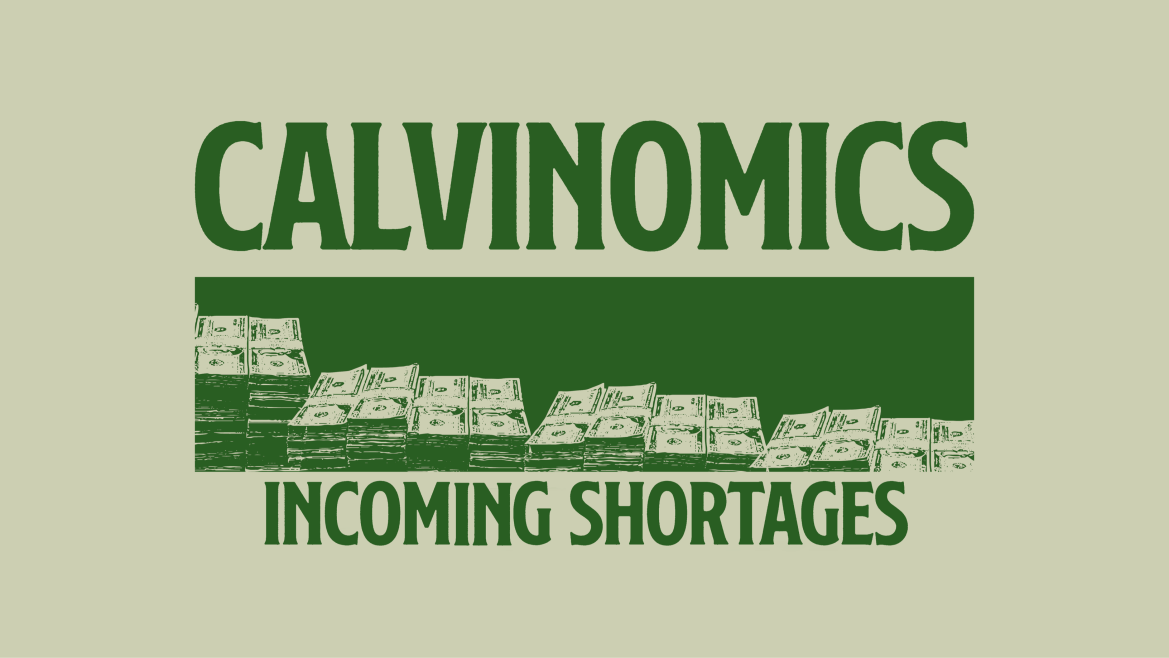 """Green background with the text """"Calvinomics Incoming Shortages"""""""