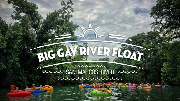 """A picture of the San Marcos River with tubers and text in the middle that says """"Big Gay River Float: San Marcos River"""""""
