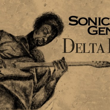 """Brown background with a man playing guitar and the words """"Sonic Genome Delta Blues"""""""