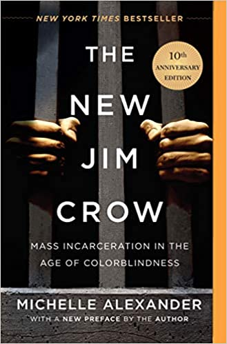 The New Jim Crow Mass Incarceration in the Age of Colorblindness Alexander, Michelle 9781620971932