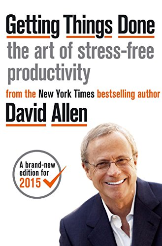 Getting Things Done The Art of Stress-free Productivity  Allen, David Kindle Store