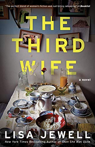 The Third Wife A Novel - Kindle edition by Jewell, Lisa. Literature & Fiction Kindle  @ .