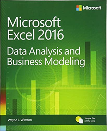 Microsoft Excel Data Analysis and Business Modeling (5th Edition) Winston, Wayne 9781509304219