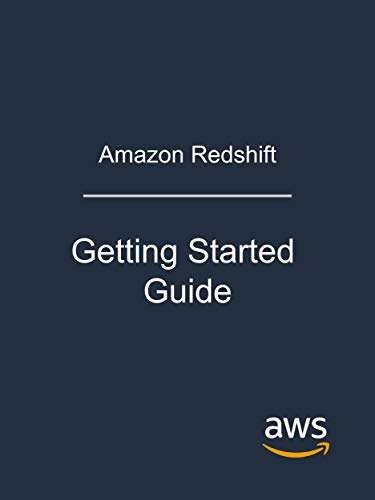 Redshift Getting Started Guide   Web Services Kindle Store