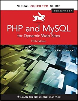 PHP and MySQL for Dynamic Web Sites Visual QuickPro Guide 9780134301846 Computer Science  @