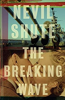 The Breaking Wave (Vintage International) - Kindle edition by Shute, Nevil. Literature & Fiction Kindle  @ .