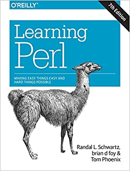 Learning Perl Making Easy Things Easy and Hard Things Possible Schwartz, Randal L., foy, brian d, Phoenix, Tom 9781491954324