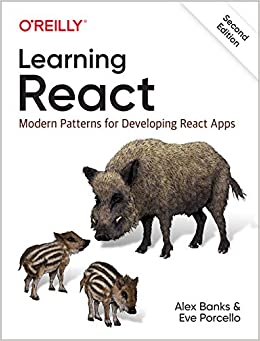 Learning React Modern Patterns for Developing React Apps 2, Banks, Alex, Porcello, Eve