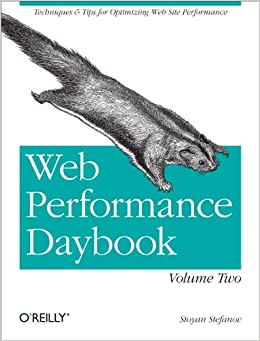 Web Performance Day Volume 2 Techniques and Tips for Optimizing Web Site Performance 1, Stefanov, Stoyan