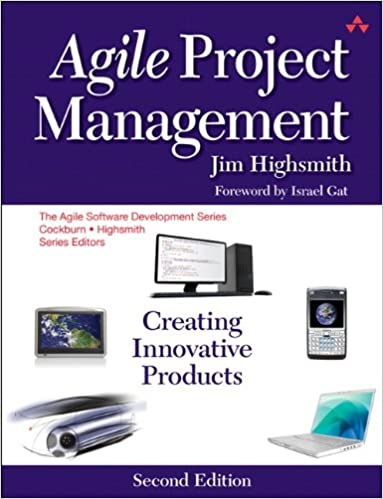 Agile Project Management Creating Innovative Products (Agile Software Development Series) 2, Highsmith, Jim Robert