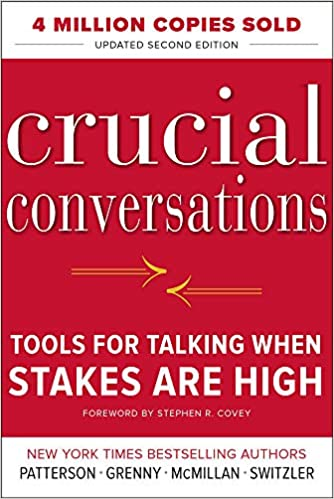 Crucial Conversations Tools for Talking When Stakes Are High, Second Edition Patterson, Kerry, Grenny, Joseph, McMillan, Ron, Switzler, Al 8580001040288