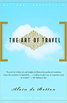 The Art of Travel De Botton, Alain 0884210950610