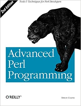 Advanced Perl Programming The Worlds Most Highly Developed Perl Tutorial Cozens, Simon 9780596004569