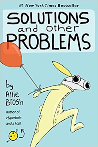 Solutions and Other Problems Brosh, Allie 9781982156947