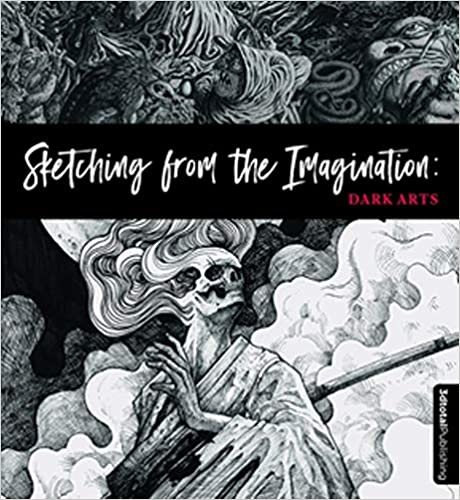 Sketching from the Imagination Dark Arts 3dtotal Publishing 9781909414532