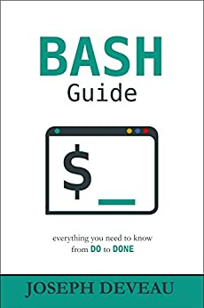 BASH Guide  DeVeau, Joseph Kindle Store