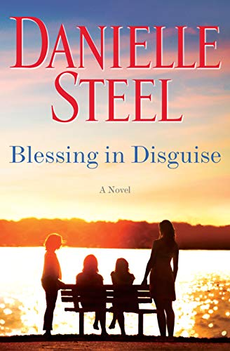 Blessing in Disguise A Novel - Kindle edition by Steel, Danielle. Literature & Fiction Kindle  @ .