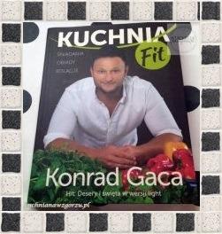 Kuchnia Fit Konrad Gaca Książka Na Niedzielę Recenzja