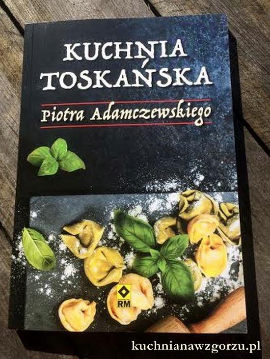 kuchnia toskańska adamczewski