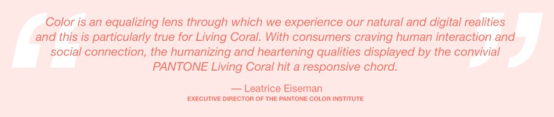 pantone-arets-farg-2019-living-coral-lee-eiseman-quote