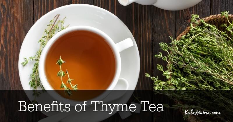 Benefits of Thyme Tea  Kula Mama