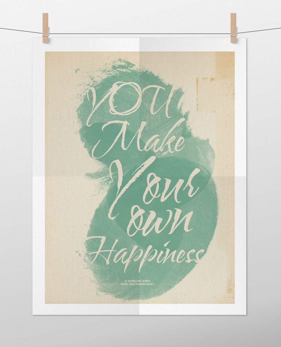 Make Your Own Happiness Poster