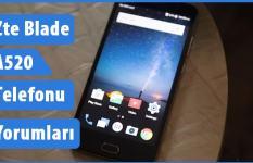 Zte Blade A520 Telefonu Kullanıcı Yorumları