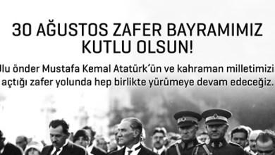 Photo of 30 Ağustos Zafer Bayramımız kutlu olsun!