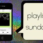 Playlist Sunday: Summer 2014 Hits