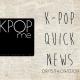 kpop quick news