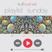 KultScene Playlist Sunday