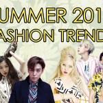 Summer 2015 K-Pop Fashion Trends